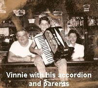 Vinnie with his accordion and parents